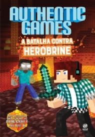 Authentic Games: A batalha contra Herobrine