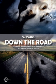 Down The Road - Autor: V. Evans