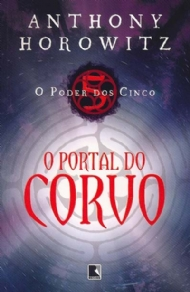 O portal do corvo - Anthony Horowitz