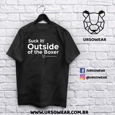 Camiseta Suck it Outside of the Boxer